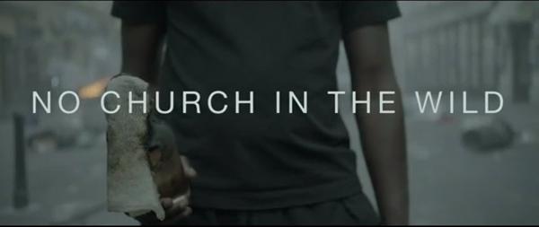 No Church in the Wild by Romain Gavras